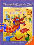 Through the Eyes of a Child : An Introduction to Children's Literature, Norton, Donna E. and Norton, Saundra E., 013042207X