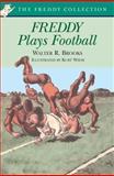 Freddy Plays Football, Walter R. Brooks, 0142302074