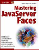 Mastering JavaServer Faces, Bill Dudney and Jonathan Lehr, 0471462071