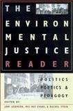 Environmental Justice Reader 9780816522071