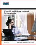 IPsec Virtual Private Network Fundamentals, James Henry Carmouche, 1587052075