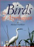 Birds of Azerbaijan, Patrikeev, Michael, 954642207X