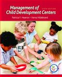 Management of Child Development Centers, Hearron, Patricia F. and Hildebrand, Verna, 0131712071