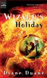 Wizard's Holiday, Diane Duane, 0152052070
