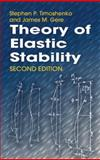 Theory of Elastic Stability, Timoshenko, Stephen P. and Gere, James M., 0486472078