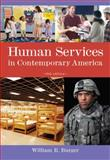 Human Services in Contemporary America, Burger, William R., 0840032072
