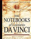 The Notebooks of Leonardo Da Vinci, Leonardo da Vinci, 1453772073