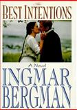 The Best Intentions, Ingmar Bergman, 1559702079