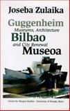 Guggenheim Bilbao Museoa, Joseba Zulaika, 1877802077