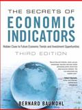 The Secrets of Economic Indicators, Bernard Baumohl, 0132932075