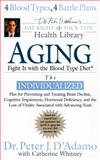 Aging, Peter J. D'Adamo and Catherine Whitney, 0425212076