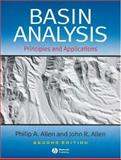Basin Analysis : Principles and Applications, Allen, Philip A. and Allen, John R., 0632052074
