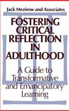 Fostering Critical Reflection in Adulthood 9781555422073