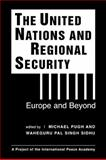 The United Nations and Regional Security : Europe and Beyond, , 1588262073