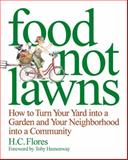 Food Not Lawns, H C Flores, 193339207X