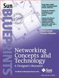 Networking Concepts and Technology : A Designer's Resource, Kakadia, Deepak and DiMambro, Francesco, 0131482076