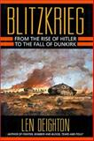 Blitzkrieg : From the Rise of Hitler to the Fall of Dunkirk, Deighton, Len, 0785812075