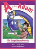 A Is for Adam, Ken Ham and Mally Ham, 0890512078