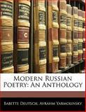 Modern Russian Poetry, Babette Deutsch and Avrahm Yarmolinsky, 1141802074