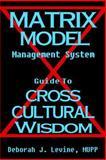 Matrix Model Management System, Deborah Levine, 1482532077