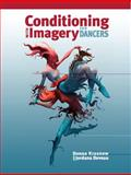 Conditioning with Imagery for Dancers, Krasnow, Donna and Deveau, Jordana, 1550772074