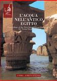 L' Acqua Nell'antico Egitto : Vita, Rigenerazione, Incantesimo, Medicamento, Alessia Amenta, 8882652076