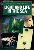 Light and Life in the Sea, , 0521392071