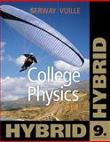 College Physics, Hybrid, Serway, Raymond A. and Vuille, Chris, 1111572070