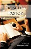 Preacher vs Pastor, Rev. Ted Cunningham Dmin., 1477292071
