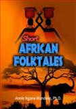 Short African Folktales, Mundeke, Annie Ngana, 1607972077