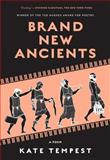 Brand New Ancients, Kate Tempest, 1632862077
