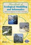 Handbook of Ecological Modelling and Informatics, S. E. Jorgensen, T-S. Chon, F. A. Recknagel, 1845642074