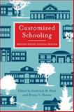 Customized Schooling : Beyond Whole-School Reform, , 1934742074