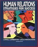 Human Relations, Lowell H. Lamberton and Leslie Minor-Evans, 007824207X