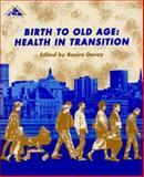 Birth to Old Age, Davey B, 0335192076