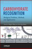Carbohydrate Recognition : Biological Problems, Methods, and Applications, , 0470592079
