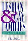 Lesbian and Gay Families, Jill S. Pollack, 0531112071