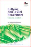 Bullying and Sexual Harassment, Stephens, Tina and Hallas, Jane, 1843342073