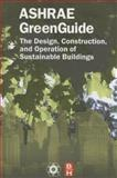 The Design, Construction, and Operation of Sustainable Buildings, ASHRAE Press, 1933742070