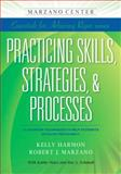Practicing Skills, Strategies, and Processes : Classroom Techniques to Help Students Develop Proficiency, Marzano, Robert J. and Harmon, Kelly, 1941112072