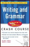 Schaum's Easy Outline of Writing and Grammar, Spruiell, William C. and Zemach, Dorothy E., 0071372075