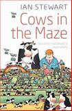 Cows in the Maze, Ian Stewart, 0199562075