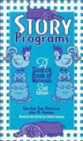 Story Programs, Carolyn S. Peterson and Ann D. Fenton, 0810832070