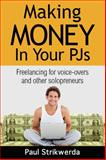 Making Money in Your PJs, Paul Strikwerda, 0996062076
