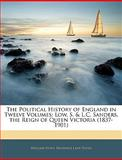 The Political History of England In, William Hunt and Reginald Lane Poole, 1143852079