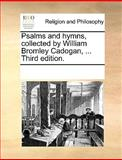 Psalms and Hymns, Collectedby William Bromley Cadogan, See Notes Multiple Contributors, 117027207X