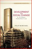Development and Social Change : A Global Perspective, McMichael, Philip, 1412992079