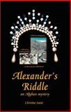 Alexander's Riddle, Christine Saint, 1553952073