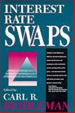 Interest Rate Swaps, Beidleman, Carl R., 1556232071