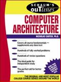 Schaum's Outline of Computer Architecture, Carter, Nick, 007136207X